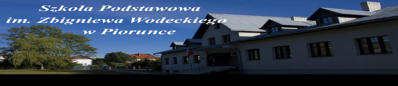 Szkoła Podstawowa im. Zbigniewa Wodeckiego w Piorunce
